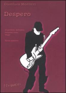 Despero - Gianluca Morozzi - copertina