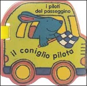 Il coniglio pilota