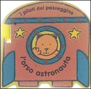 L' orso astronauta