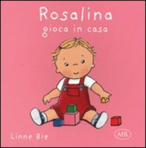 Rosalina gioca in casa