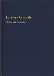 Collegiomercanzia.it La sfera craniale Image