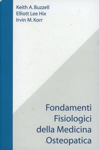 Fondamenti fisiologici della medicina osteopatica