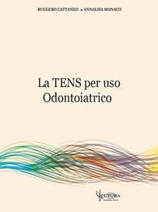 La TENS per uso odontoiatrico