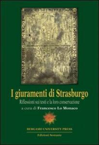 I giuramenti di Strasburgo. Riflessioni sui testi e la loro conservazione