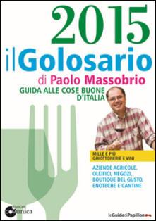 Equilibrifestival.it Il golosario 2015. Guida alle cose buone d'Italia Image