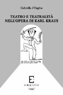 Teatro e teatralità nellopera di Karl Kraus.pdf