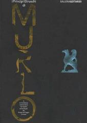 I principi etruschi di Murlo. La committenza aristocratica nei reperti archeologici del Museo di Poggio Civitate