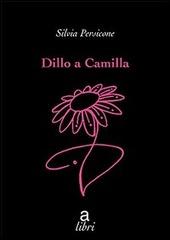 Dillo a Camilla
