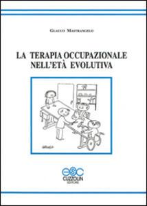 La terapia occupazionale nell'età evolutiva