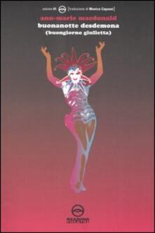 Winniearcher.com Buonanotte Desdemona (buongiorno Giulietta) Image