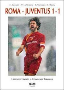 Roma-Juventus 1-1. Libro intervista a Damiano Tommasi - copertina