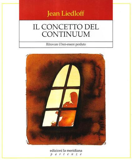 Il concetto del continuum. Ritrovare il ben-essere perduto - Jean Liedloff - copertina