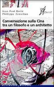 Conversazione sulla Cina tra un filosofo e un architetto