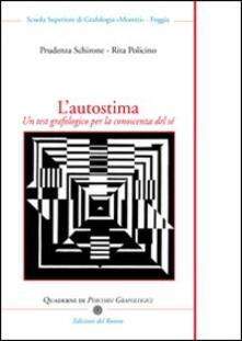 L autostima. Un test grafologico per la conoscenza del sé.pdf