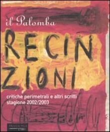 Il Palomba. Recinzioni e altri scritti. Critiche perimetrali dei migliori film della stagione 2002/2003.pdf