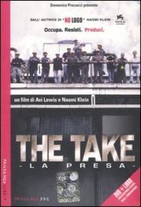 Libro The take-La presa. DVD. Con libro Avi Lewis , Naomi Klein