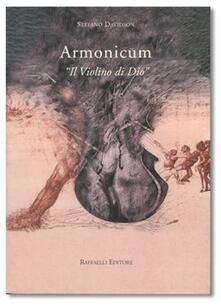 Armonicum. «Il violino di Dio»