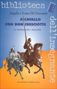 A cavallo con don Chisciotte. Il teatro con i ragazzi