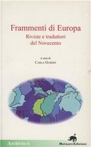 Frammenti di Europa. Riviste e traduttori del Novecento
