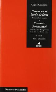 L' amor no xe brodo de fasoi-L'avocato Strazacavei