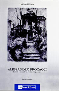 La casa del poeta. Sonetti e storielle in vernacolo pesarese