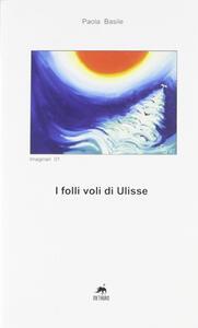 I folli voli di Ulisse