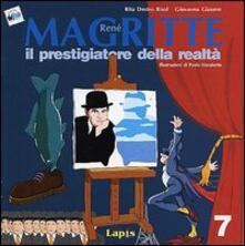 René Magritte. Il prestigiatore della realtà. Ediz. illustrata.pdf