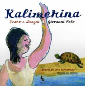 Kalimerina. Storia di una tartaruga. Testo griko e italiano