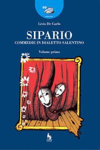 Sipario. Commedie in dialetto salentino