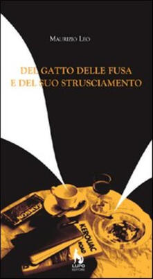 Del gatto delle fusa e del suo strusciamento. Poesie 1992-2006.pdf