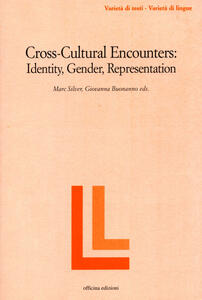 Cross-cultural encounters. Identity, gender, representation
