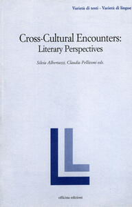 Cross-cultural encounters. Literary perspectives
