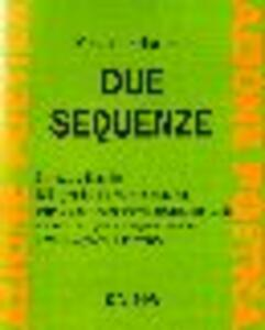 Due sequenze
