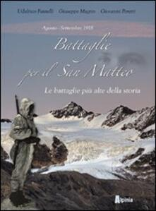 Battaglie per il San Matteo. Le battaglie piu alte della storia.pdf