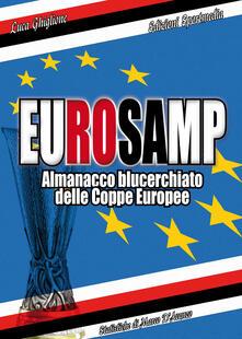 Daddyswing.es Eurosamp. Almanacco blucerchiato delle Coppe Europee Image