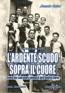 Listadelpopolo.it L' ardente scudo sopra il cuore. Storia dei calciatori dell'Andrea Doria Image
