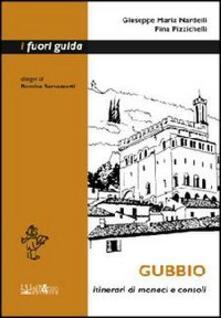Radiospeed.it Gubbio. Itinerari di monaci e consoli Image