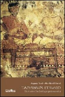 Tacuinum etrusco. Itinerario d'archeologia gastronomica - Augusto Tocci,Alex Revelli Sorini - copertina