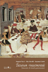 Tacuinum rinascimentale. Itinerario di trionfi gastronomici