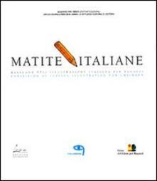 Matite italiane. Rassegna dellillustrazione italiana per ragazzi-Exhibition of italian illustrators for children.pdf