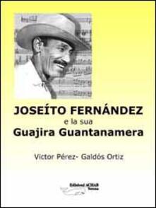 Vitalitart.it Joseíto Fernández y su Guajira Guantanamera Image