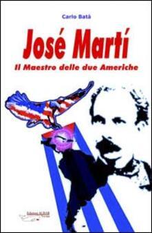 José Martí. Il maestro delle due Americhe.pdf
