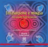 Iniziazione e magia nei giochi dell'infanzia