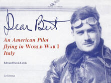 Aboutschuster.de Dear Bert. An American pilot flying in world war I Italy Image