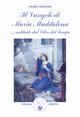 Il vangelo di Maria Maddalena... Restituito dal libro del tempo