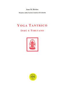 Lpgcsostenible.es Yoga tantrico indù e tibetano Image