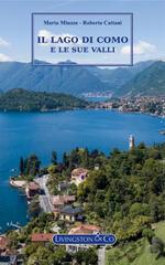 IL lago di Como e le sue valli. Guida multimediale