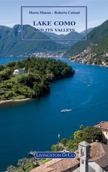 Lake Como and its valleys