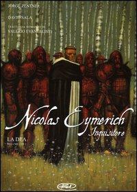 La dea. Nicolas Eymerich in...