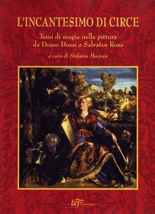 L incantesimo di Circe. Temi magici nella pittura da Dosso Dossi a Salvator Rosa.pdf